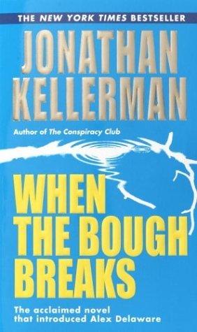 Breakdown: An Alex Delaware Novel  by  Jonathan Kellerman