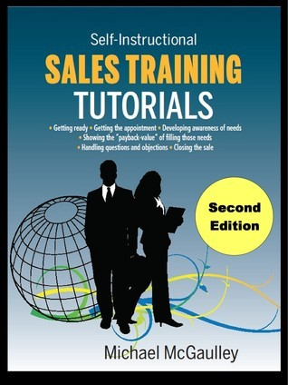 Sales Training Tutorials  by  Michael McGaulley