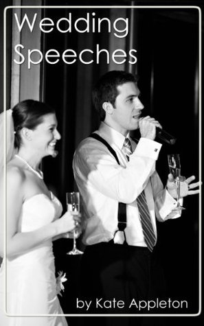 Wedding Speeches  by  Kate Anthony