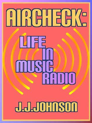 Aircheck: Life in Music Radio June Middleton