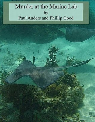 Murder at the Marine Lab  by  Paul Anders