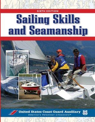 Sailing Skills & Seamanship, BOOK Inc. U.S. Coast Guard Auxiliary Assoc.