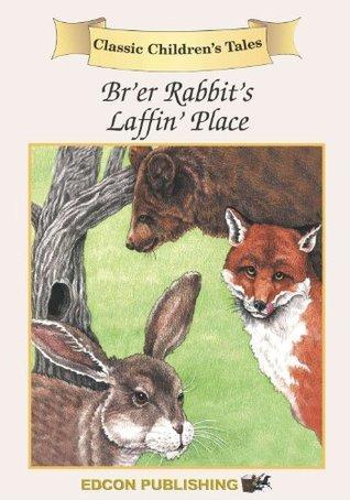 Brer Rabbit: Classic Childrens Tales: 8  by  Classic Childrens Tales Narrators