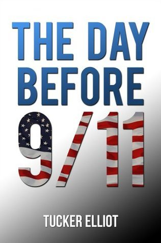 The Day Before 9/11  by  Black Mesa Publishing