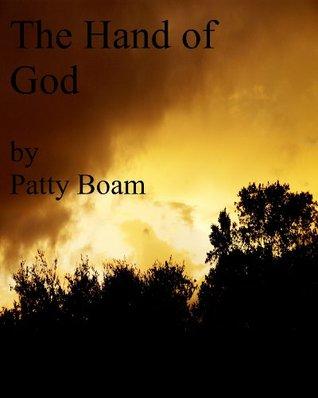 Hand of God Patty Boam
