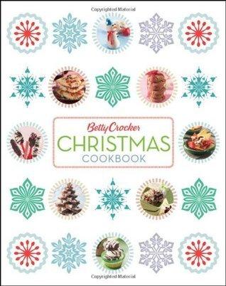 Betty Crocker Christmas Cookbook (Betty Crocker Books) Betty Crocker