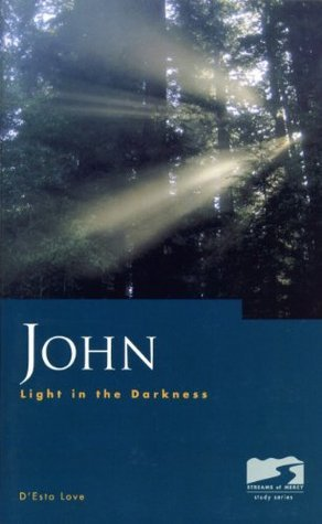 John: Light in the Darkness DEsta Love