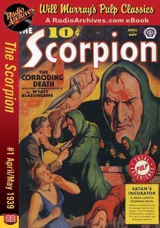 Scorpion #1 April-May 1939  by  Randolph Craig