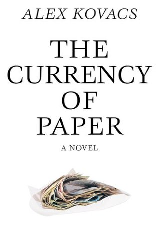 Currency of Paper Alex Kovacs