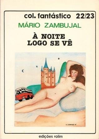À noite logo se vê Mário Zambujal