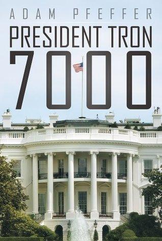 President Tron 7000 Adam Pfeffer
