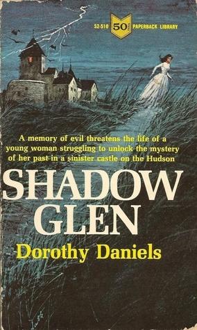 Shadow Glen  by  Dorothy Daniels