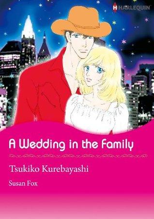 A Wedding In The Family  by  Tsukiko Kurebayashi