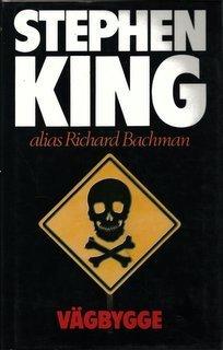 Vägbygge Richard Bachman