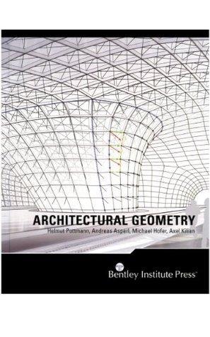 Architectural Geometry  by  Helmut Pottmann