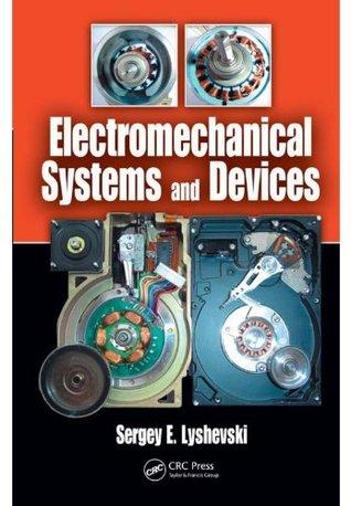 Electromechanical Systems and Devices Sergey Edward Lyshevski