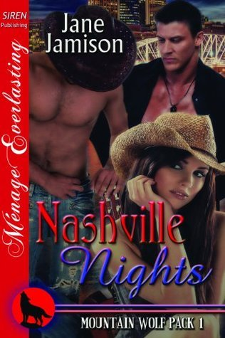 Nashville Nights (Mountain Wolf Pack #1)  by  Jane Jamison