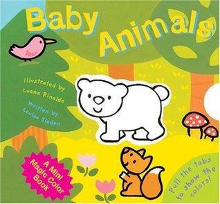 A Mini Magic Color Book: Baby Animals Louisa Sladen