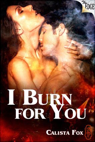 I Burn for You Calista Fox