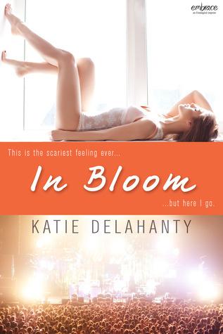 In Bloom (The Brightside, #1) Katie Delahanty