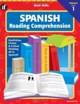 Spanish Reading Comprehension, Level 1, Grades 3 - 8 School Specialty Publishing