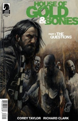 House of Gold & Bones #2 Cover A comic book (Written Corey Taylor of Stone Sour and Slipknot) by Corey Taylor