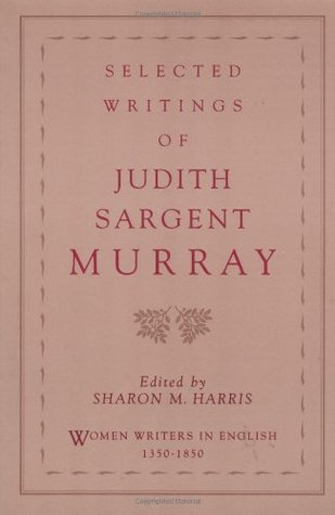 Selected Writings  by  Judith Sargent Murray