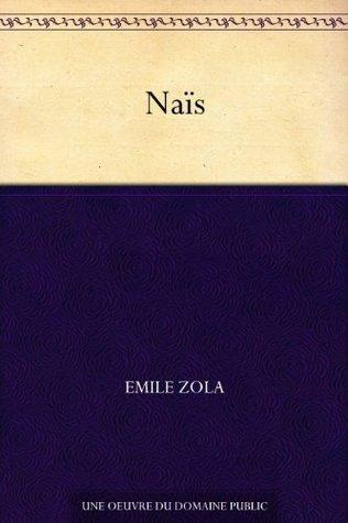 Naïs  by  Émile Zola