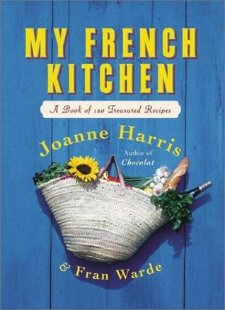 My French Kitchen Joanne Harris