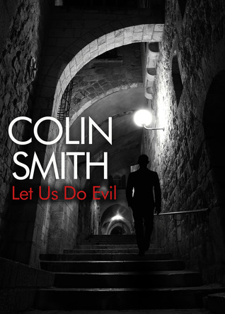 Let Us Do Evil  by  Colin Smith
