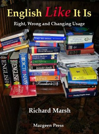 English Like It Is Richard  Marsh