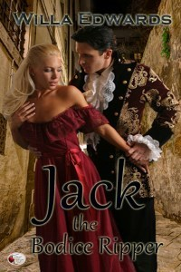Jack the Bodice Ripper  by  Willa Edwards