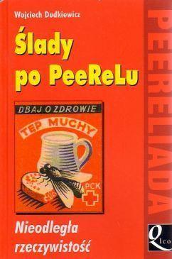 Ślady po PeeReLu Wojciech Dudkiewicz