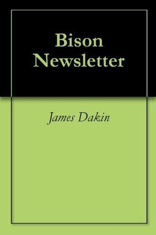 Bison Newsletter James Dakin