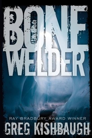 Bone Welder Greg Kishbaugh