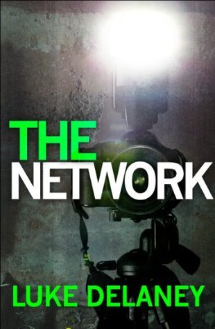 The Network (D.I. Sean Corrigan # 0.6) Luke Delaney