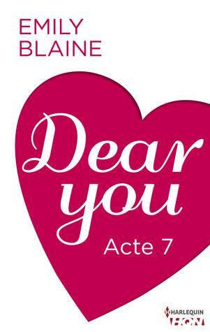 Dear You, Acte 7  by  Emily Blaine