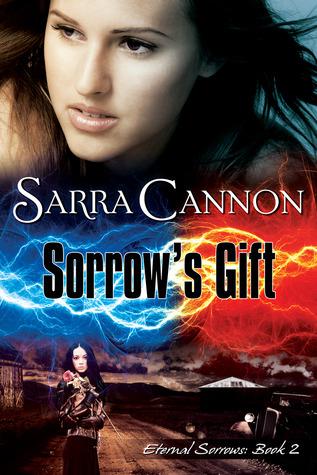 Sorrows Gift (Eternal Sorrows, #2) Sarra Cannon