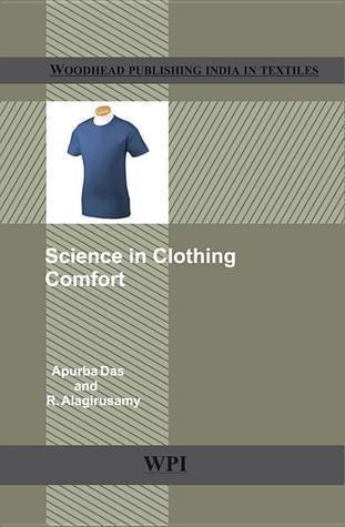 Science in Clothing Comfort Apurba Das