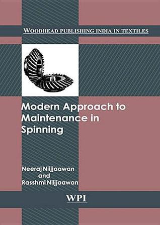 Modern Approach to Maintenance in Spinning Neeraj Nijjawan