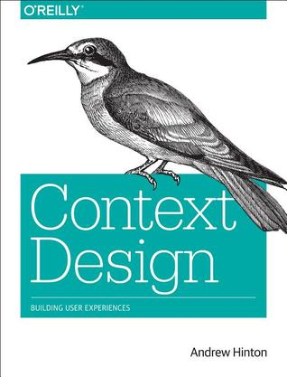 Understanding Context: Environment, Language, and Information Architecture Andrew Hinton