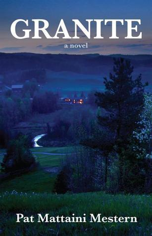 Granite: a novel Pat Mattaini Mestern