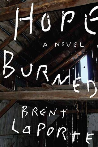 Hope Burned  by  Brent LaPorte