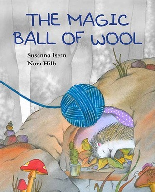 The Magic Ball of Wool  by  Susanna Isern