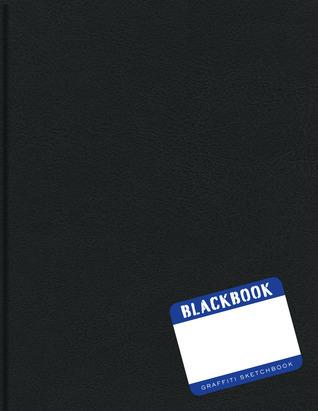 Blackbook: Graffiti Sketchbook Sterling Publishing