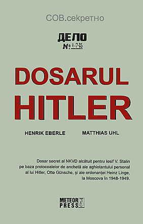 Dosarul Hitler  by  Henrik Eberle