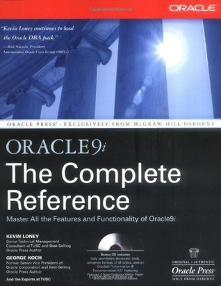 Oracle9i: The Complete Reference Kevin Loney