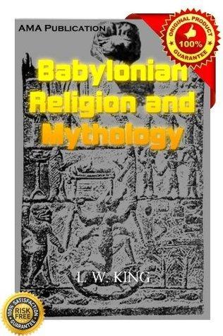 Babylonian Religion And Mythology Leonard W. King