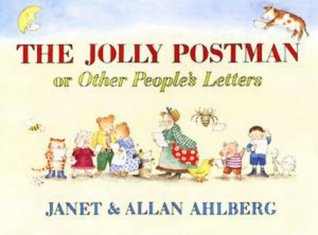 Jolly Postman Or Other Peoples Letters  by  Janet Ahlberg