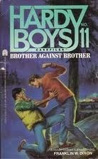 Brother Against Brother (The Hardy Boys Casefiles, #11)  by  Franklin W. Dixon